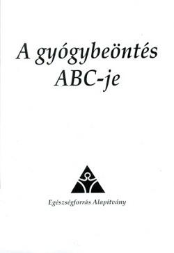 A gyógybeöntés ABC-je